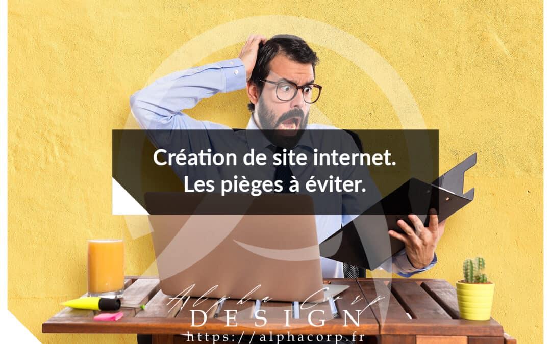 Création de site internet : les pièges à éviter.