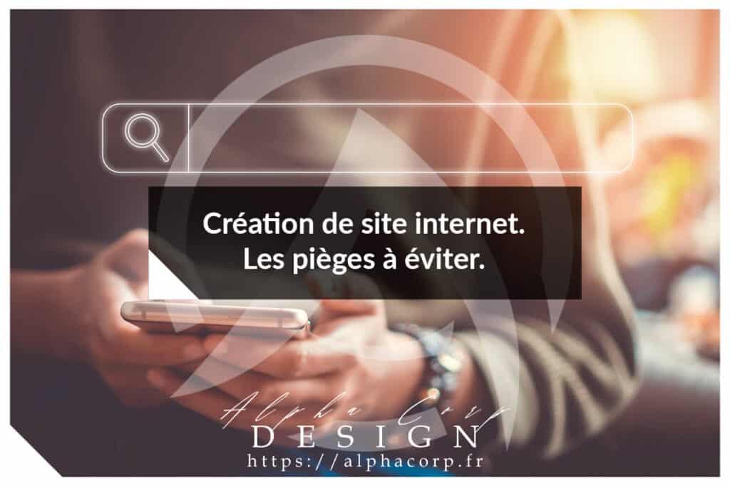 Création de site internet, où trouver son prestataire et comment choisir le meilleur ?